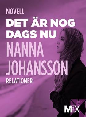 E-bok Det är nog dags nu : novell av Nanna Johansson