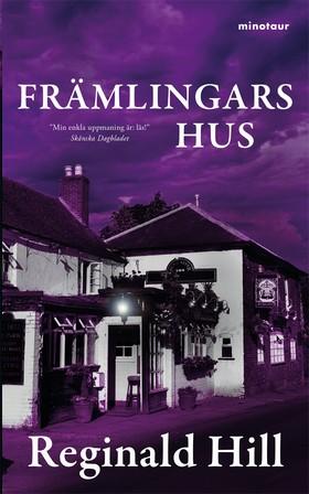 E-bok Främlingars hus av Reginald Hill