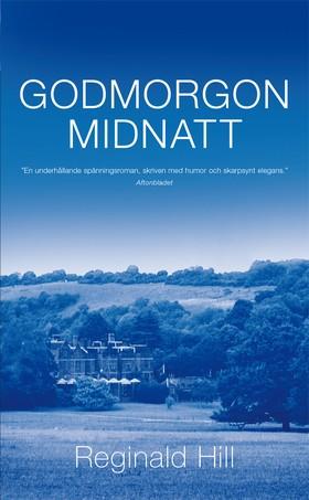 E-bok Godmorgon midnatt av Reginald Hill
