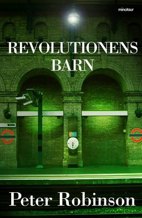 E-bok Revolutionens barn av Peter Robinson