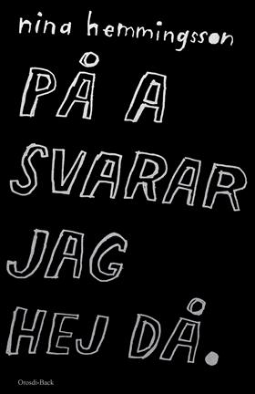 E-bok På a svarar jag hej då av Nina Hemmingsson