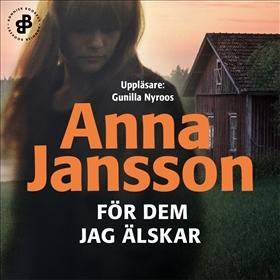 E-bok För dem jag älskar av Anna Jansson