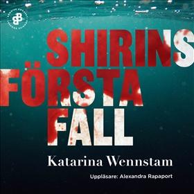 E-bok Shirins första fall av Katarina Wennstam
