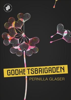 E-bok Godhetsbrigaden. S1E2, Rädslornas parad av Pernilla Glaser