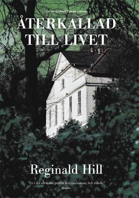 Återkallad till livet av Reginald Hill