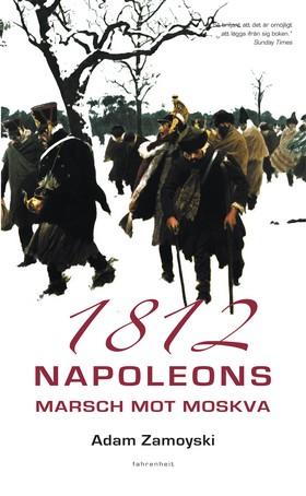 1812: Napoleons marsch mot Moskva
