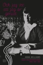 Och jag vet att jag är genial - Agnes von Krusenstjernas brev 1903-1940