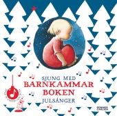 Sjung med barnkammarboken. Julsånger