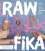 Raw fika - fritt från gluten, mjölk och vitt socker