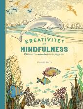 Kreativitet och mindfulness - 100 bilder från vattenriket att färglägga själv