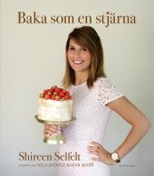 Baka som en stjärna - vinnare Hela Sverige Bakar 2016