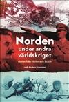 Norden under andra världskriget – hotet från Hitler och Stalin