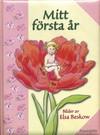 Mitt första år, Rosa