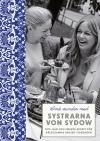 Små stunder med systrarna von Sydow