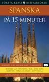 Spanska på 15 minuter