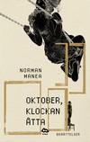 Oktober, klockan åtta