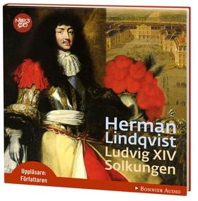 Ljudbok Ludvig XIV : solkungen av Herman Lindqvist