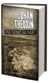 Johan Theorins novellsamling P stort alvar