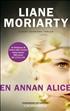 En annan Alice, Moriarty, Liane