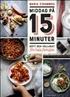 Middag på 15 minuter – Gott och vällagat för hela familjen