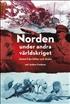 Norden under andra världskriget: hotet från Hitler och Stalin