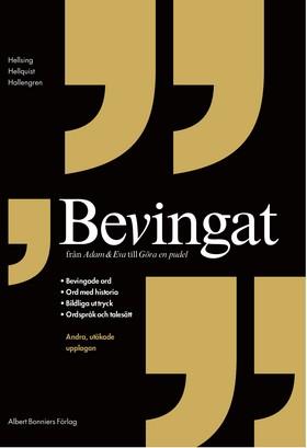 Bevingat, 2:a rev