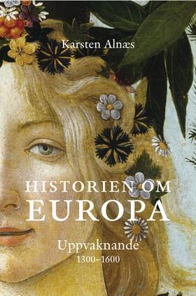 Historien om Europa - Uppvaknande