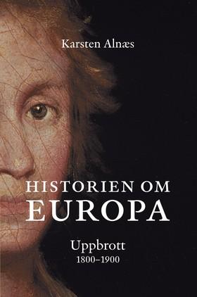 Historien om Europa - Uppbrott