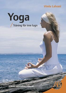 Yoga. Träning för inre lugn