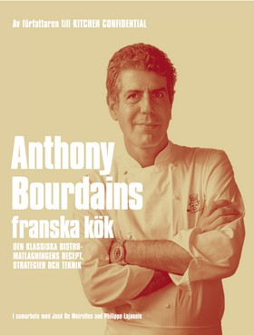 Anthony Bourdains franska kök