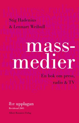 Massmedier (8:e rev. uppl)