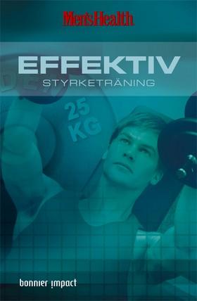 Men´s Health. Effektiv styrketräning
