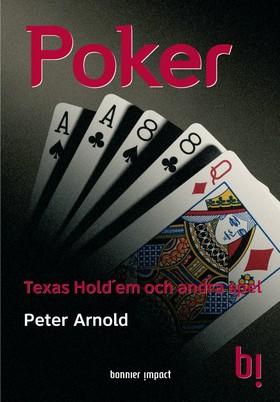 Poker. Texas Hold´em och andra spel