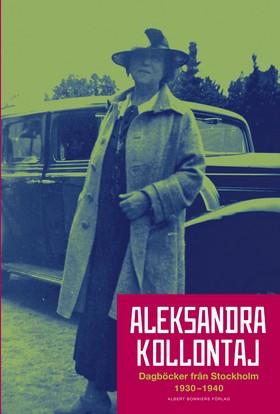 Aleksandra Kollontajs dagböcker 1930-1940