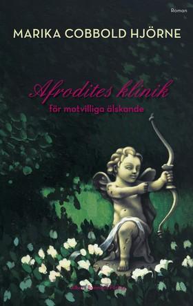 Afrodites klinik för motvilliga älskande