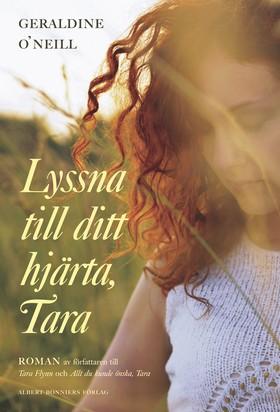 Lyssna till ditt hjärta, Tara