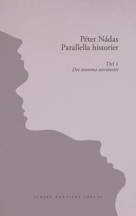 Parallella historier. Del I