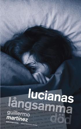 Lucianas långsamma död
