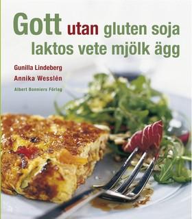 Gott utan gluten, soja, laktos, vete, mjölk, ägg