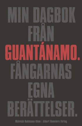 Min dagbok från Guantánamo