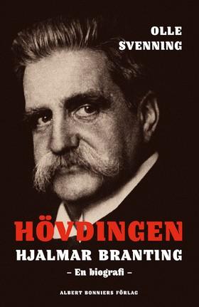 Hövdingen. Hjalmar Branting