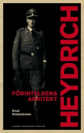 Heydrich Förintelsens arkitekt