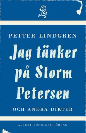 Jag tänker på Storm Petersen