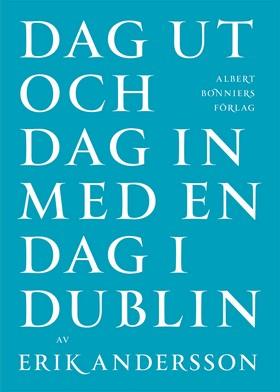 Dag ut och dag in med en dag i Dublin
