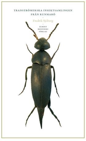Tranströmerska insektsamlingen (nyutgåva)