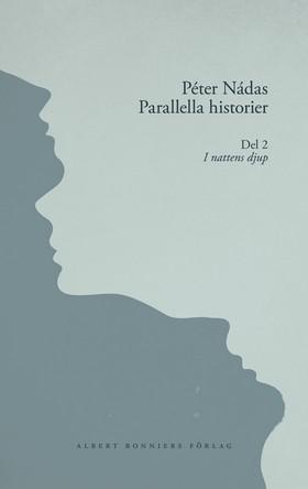 Parallella historier. Del II