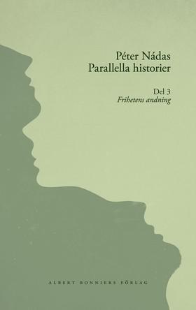 Parallella historier. Del III