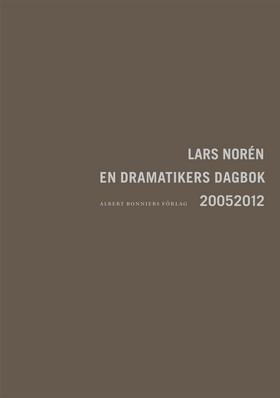 En dramatikers dagbok 20052012