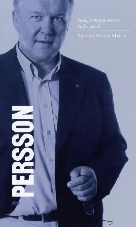 Sveriges statsministrar under 100 år. Göran Persson