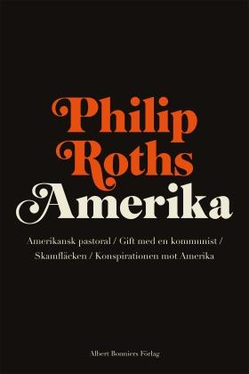 Philip Roths Amerika